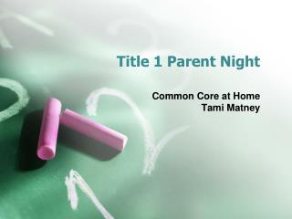 Title 1 Parent Night