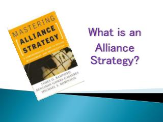 What is an  Alliance  Strategy?