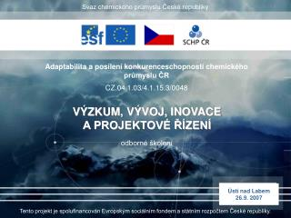 Tento projekt je spolufinancov n Evropsk m soci ln m fondem a st tn m rozpoctem Cesk  republiky.