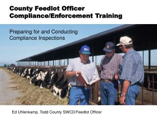 Preparing for and Conducting  Compliance Inspections