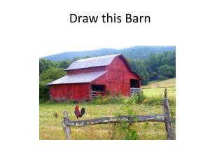 Draw this Barn