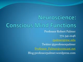 Neuroscience: Conscious Mind Functions