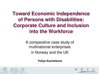 A comparative case study of multinational enterprises  in Norway and the UK Yuliya Kuznetsova
