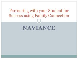 Partnering with your Student for Success using Family Connection
