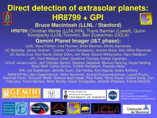 Direct detection of  extrasolar  planets:  HR8799 + GPI