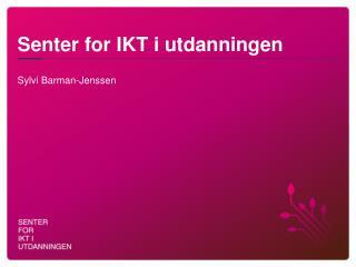 Senter for IKT i utdanningen