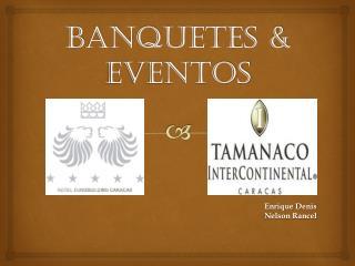 Banquetes & Eventos