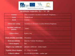 Identifikátor materiálu: EU –  14  - 28