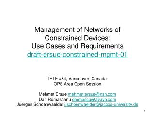 IETF #84, Vancouver, Canada OPS Area Open Session Mehmet Ersue  mehmet.ersue@nsn