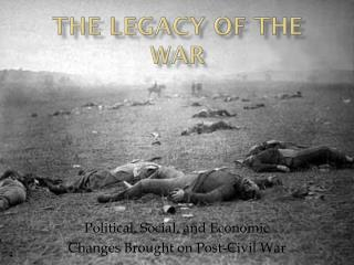 The Legacy of the War