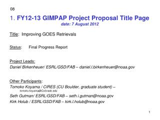 1.  FY12-13 GIMPAP Project Proposal Title Page date: 7 August 2012