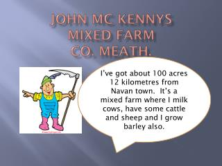 John Mc  Kennys mixed  farm Co.  Meath.