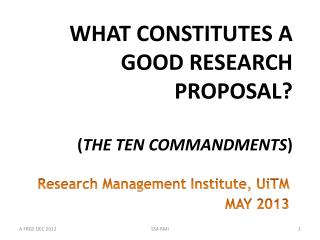 WHAT CONSTITUTES A GOOD RESEARCH PROPOSAL? ( THE TEN COMMANDMENTS )