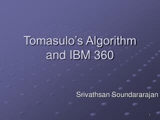 Tomasulo s Algorithm and IBM 360