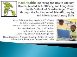 Mega Subramaniam, Assistant Professor Beth St. Jean, Assistant Professor
