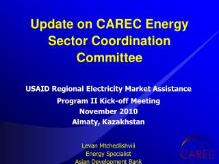 USAID Regional Electricity Market Assistance  Program II Kick-off Meeting November 2010