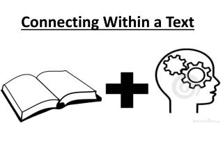 Connecting Within a Text