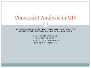 Constraint Analysis in GIS