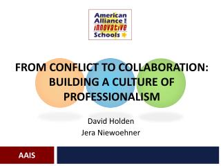 From Conflict to Collaboration:  Building a Culture of Professionalism