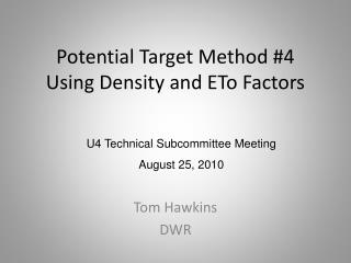 Potential Target Method 4 Using Density and ETo Factors