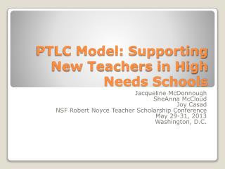 PTLC Model: Supporting New Teachers in High Needs Schools