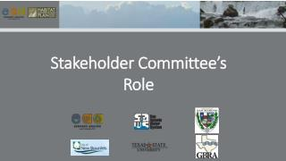 Stakeholder Committee�s Role