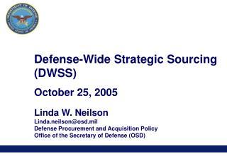 Defense-Wide Strategic Sourcing DWSS