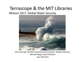 Terrascope  & the MIT Libraries