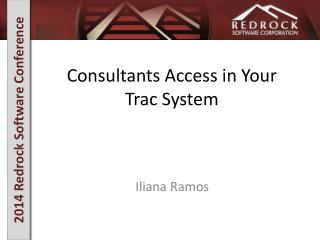 Consultants Access in Your Trac System
