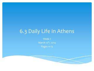 6.3 Daily Life in Athens