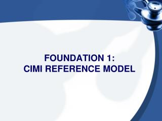 Foundation 1: Cimi  Reference Model