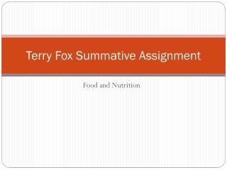 Terry Fox Summative Assignment