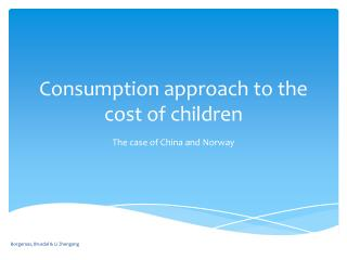 Consumption approach  to  the cost of children