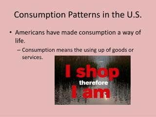 Consumption Patterns in the U.S.
