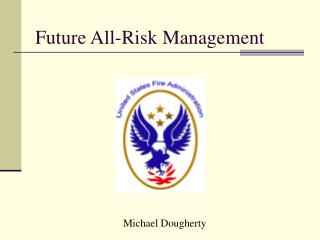 Future All-Risk Management