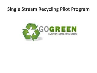 Single Stream Recycling Pilot Program