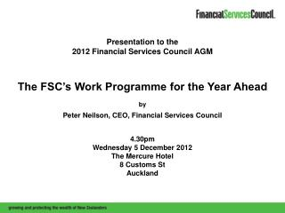 Presentation to the  2012 Financial Services Council AGM