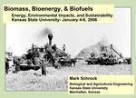 Biomass, Bioenergy,  Biofuels Energy, Environmental Impacts, and Sustainability Kansas State University- January 4-6, 20