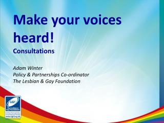 Make your voices heard! Consultations