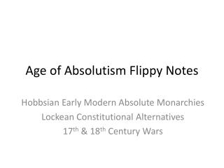 Age of Absolutism  Flippy  Notes