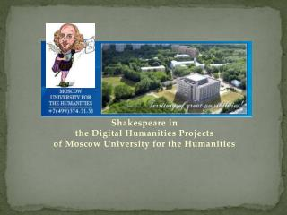 Shakespeare in  the Digital Humanities Projects of Moscow University for the Humanities