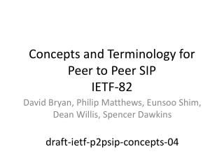 Concepts and Terminology for Peer to Peer SIP IETF-82