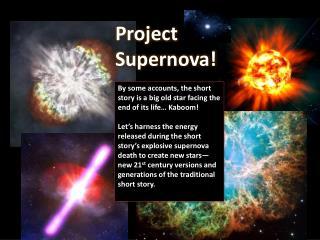 Project  Supernova!
