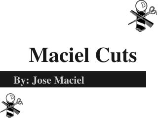Maciel Cuts