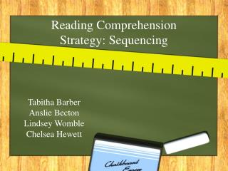 Reading Comprehension Strategy: Sequencing