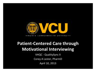 Patient-Centered Care through Motivational Interviewing VHQC - QualitySync II