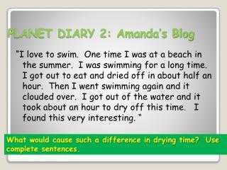 PLANET DIARY 2: Amanda's Blog