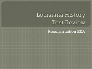 Louisiana History Test Review