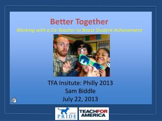 Better Together Working with a Co-Teacher to Boost Student Achievement