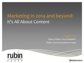 Marketing in 2014 and beyond: It's All About Content